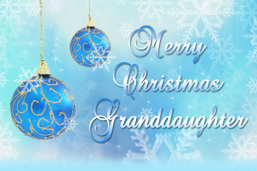 Merry Christmas Wishes for A Special Granddaughter Card from Llerrah Ecards