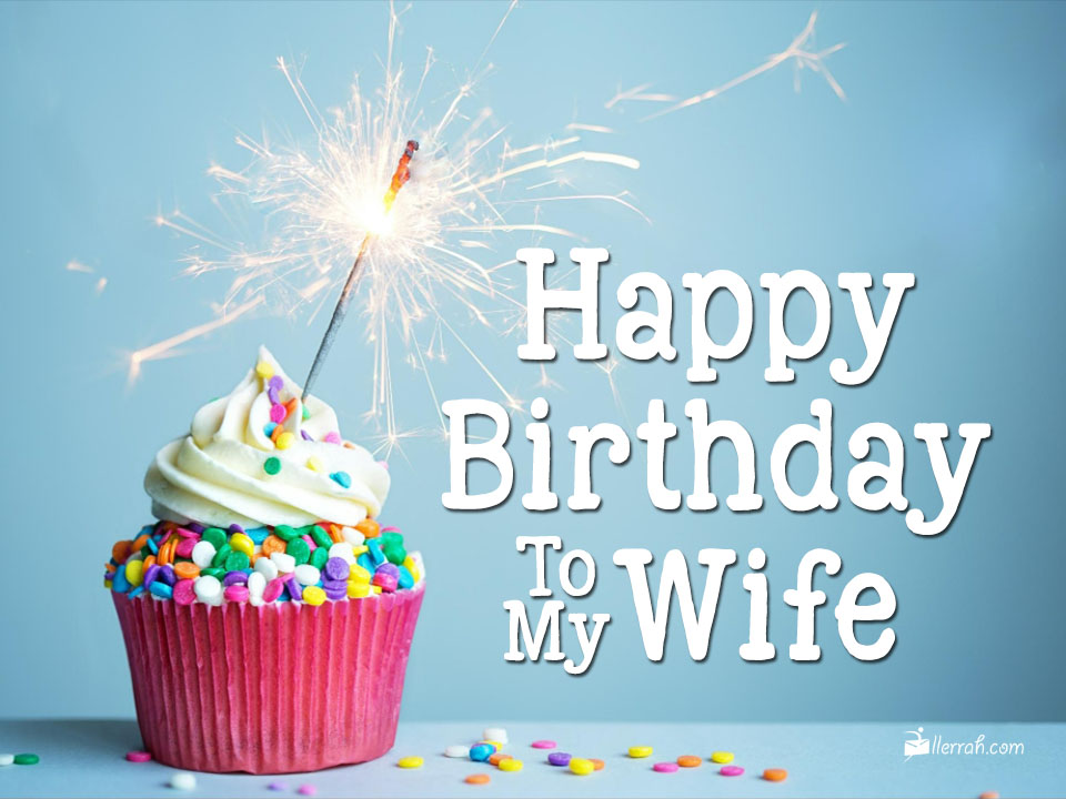 Happy Birthday to my Wife