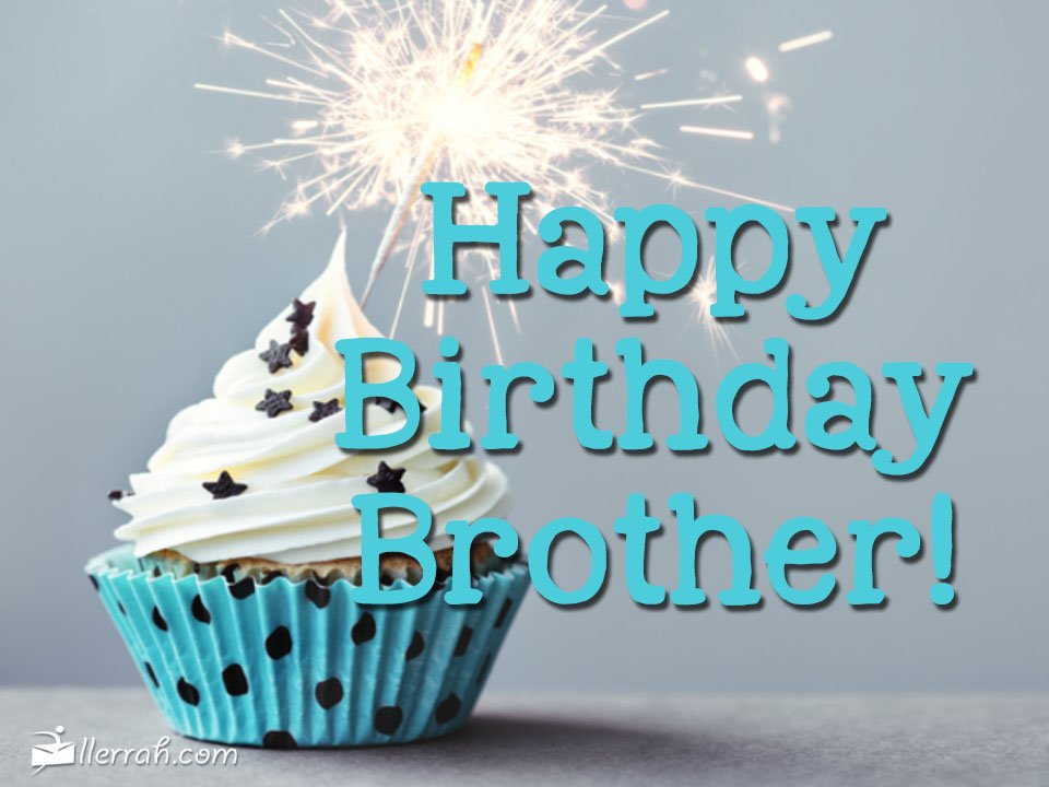 Happy Birthday Brother!