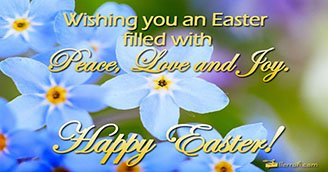 Easter filled with Peace, Love and Joy