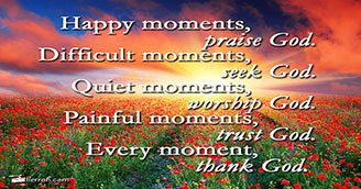Every Moment Thank God