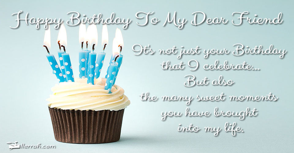 Happy Birthday To My Dear Friend