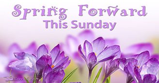 Spring Forward This Sunday (Postcard)