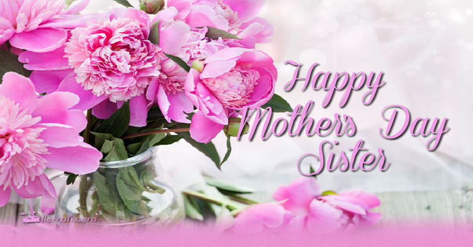 happy mother s day sister